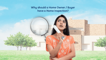 Why should a Home Owner / Buyer have a Home Inspection?