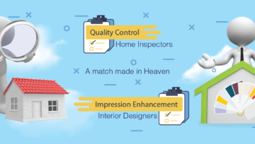 Interior Designers and Home Inspectors - A match made in Heaven