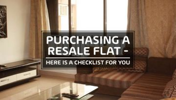 Purchasing a Resale Flat – Here is a Checklist for you