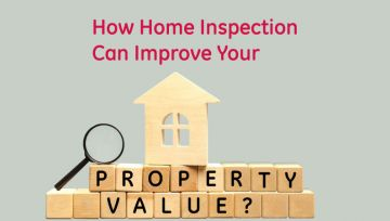 How Home Inspection Can Improve Your Property Value?