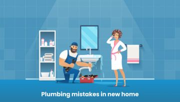 Check out 7 Plumbing Mistakes in Your New Home