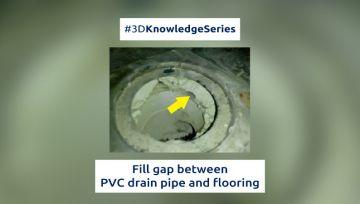 Fill gap between PVC drain pipe and flooring