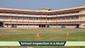 Why Inspection in Schools is a Must?