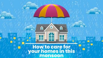 How to care for your homes in this monsoon