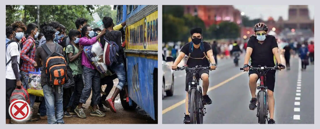 Try to avoid public transport as much as possible.