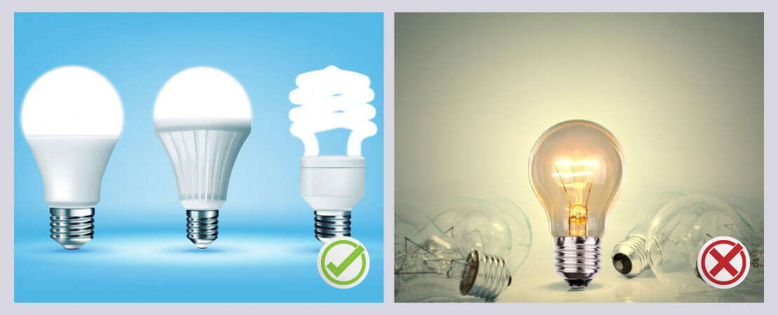 Use energy efficient lighting to reduce energy consumption.