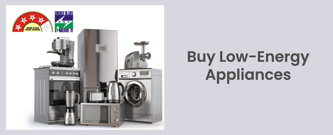 Using low energy appliances are an excellent step towards an eco-friendly home.