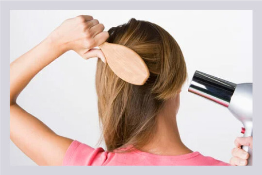 When you wash your hair, make sure you dry your hair properly.