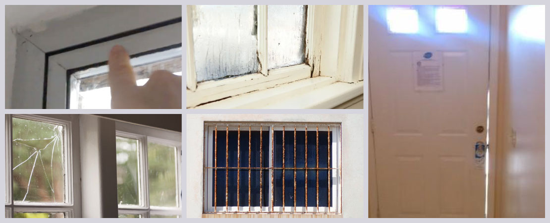 Gaps around the frame, loose hinges and latches, doors making a creaking sound, cracked glass in the window panes, rust in the iron grills are common issues in door and windows.