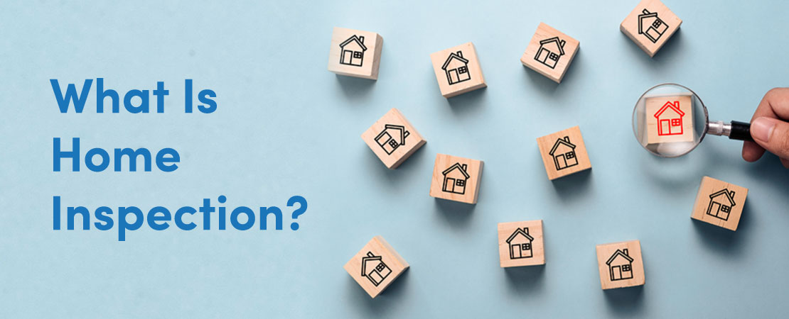 So Know what exactly is Home inspection?