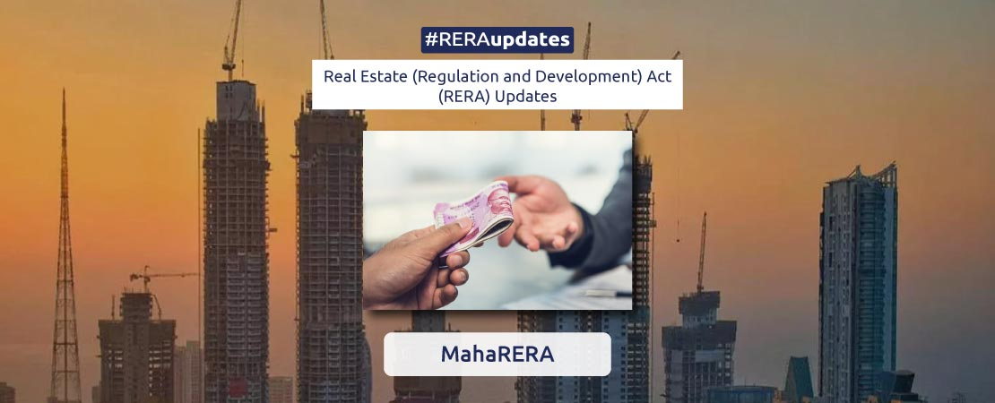 MahaRERA in a recent order directed a builder to pay the owner of a flat in its gateway project Rs 60 lakh for delay.