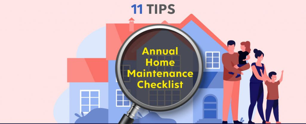 Home maintenance is an ongoing task. To do it annually, you need a proper plan. Read the checklist for your annual home maintenance.