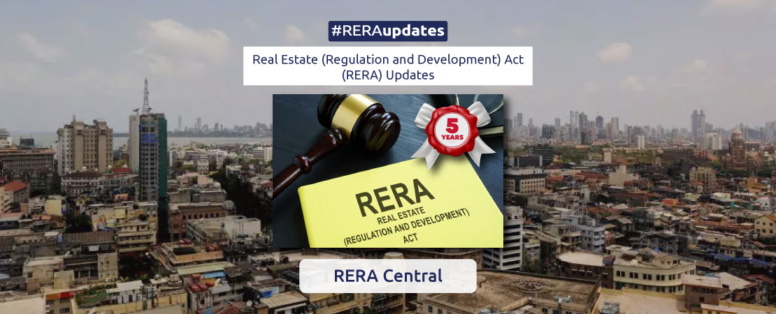 Five years after the enactment of the RERA the law much-needed has not only transformed the real estate sector but is also becoming the force it was meant to be.
